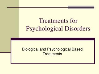 treatments for psychological disorders