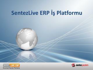 SentezLive ERP İş Platformu