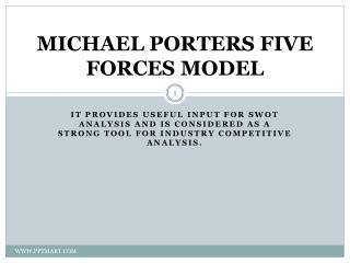 MICHAEL PORTERS FIVE FORCES MODEL