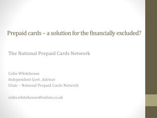Prepaid cards  – a solution for the financially excluded?