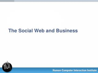 The Social Web and Business