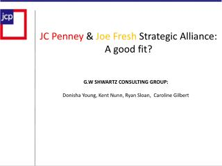 JC Penney  & Joe Fresh  Strategic Alliance:  A good fit?