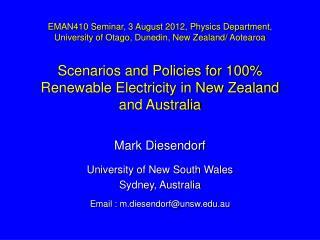 Mark Diesendorf University of New South Wales Sydney, Australia Email :  m.diesendorf@unsw.edu.au