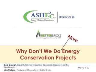 Why Don't We Do Energy Conservation Projects