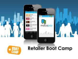Retailer Boot Camp