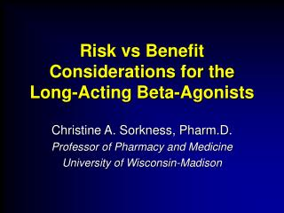 risk vs benefit considerations for the long-acting beta-agonists