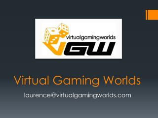 Virtual Gaming Worlds