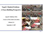 nepal s madesh problem:  a peace-building prospective