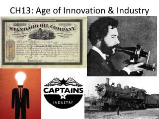 CH13: Age of Innovation & Industry
