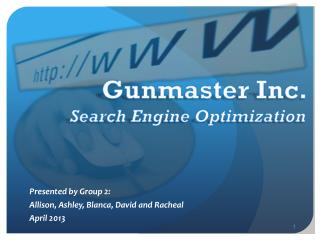Gunmaster Inc.             Search Engine Optimization