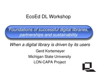 Foundations of successful digital libraries, partnerships and sustainability