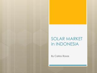 SOLAR MARKET in INDONESIA