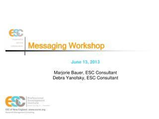 Messaging Workshop