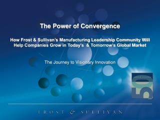 The Journey to Visionary Innovation