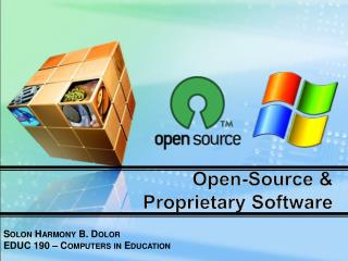 Open-Source &  Proprietary  Software