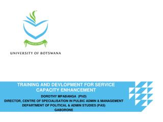TRAINING AND DEVLOPMENT FOR SERVICE CAPACITY ENHANCEMENT