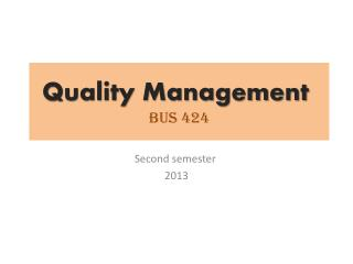 Quality Management  BUS 424