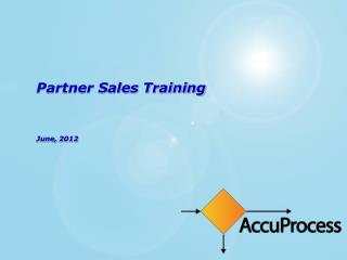Partner Sales Training June,  2012