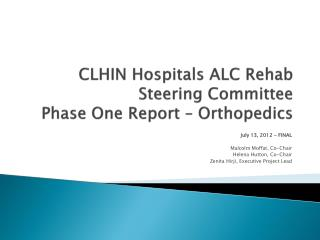 CLHIN Hospitals ALC Rehab Steering Committee Phase One Report – Orthopedics