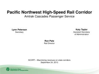 Pacific Northwest High-Speed Rail Corridor Amtrak Cascades Passenger Service