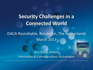 Security Challenges in a Connected World