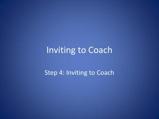 Inviting to Coach