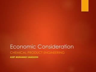 Economic Consideration