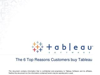The 6 Top Reasons Customers buy Tableau