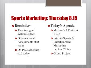 Sports Marketing: Thursday 8.15