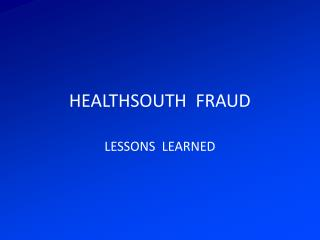 HEALTHSOUTH  FRAUD