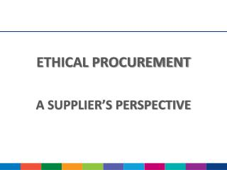 ETHICAL PROCUREMENT