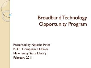 Broadband Technology Opportunity Program