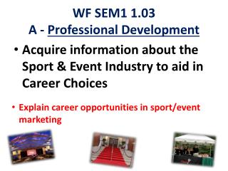 WF SEM1  1.03 A -  Professional Development