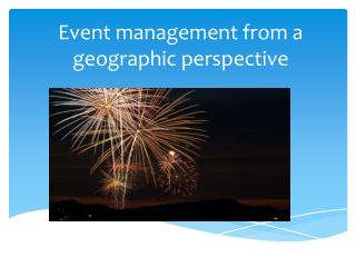 Event management from a geographic perspective