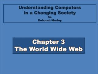 Chapter 3 The World Wide Web