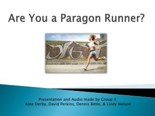 Are You a Paragon Runner?