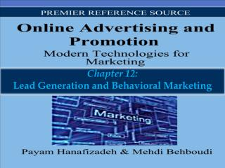Chapter 12: Lead Generation and Behavioral Marketing