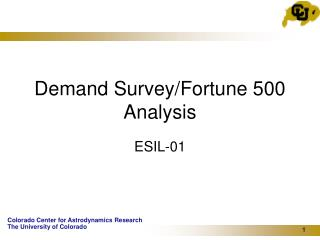 Demand Survey/Fortune 500 Analysis