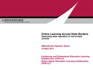 Online Learning Across State Borders  Assessing state regulation of out-of-state schools