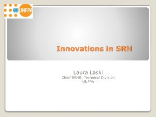Innovations in SRH