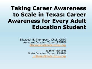 Taking Career Awareness to Scale in Texas:  Career Awareness for Every Adult Education Student