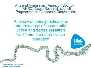 A review of conceptualisations and meanings of 'community' within and across research traditions: a meta-narrative appr