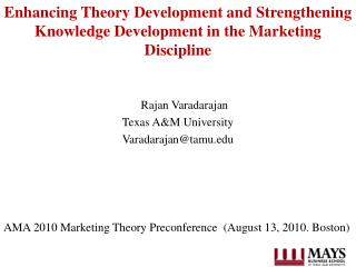 Enhancing  Theory Development and Strengthening Knowledge Development in the Marketing Discipline
