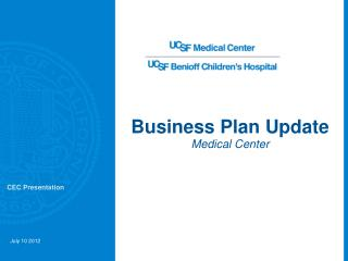 Business Plan Update  M edical Center