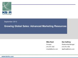September 2013 Growing Global Sales: Advanced Marketing Resources