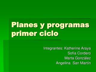 planes y programas primer ciclo