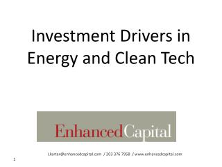 Investment Drivers in  Energy and Clean Tech