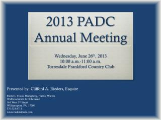 2013 PADC Annual Meeting