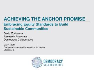 ACHIEVING THE ANCHOR PROMISE