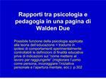 rapporti tra psicologia e pedagogia in una pagina di walden due